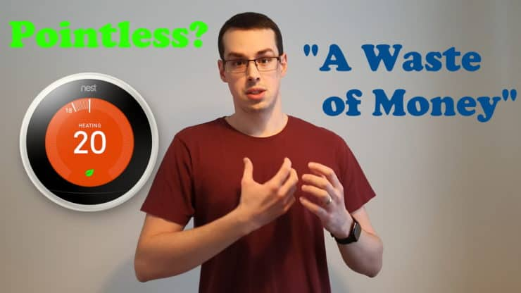 """YouTube thumbnail showing Tristan, a Nest thermostat and the text """"Pointless?"""" and """"A waste of money""""."""